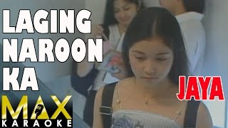 Jaya - Laging Naroon Ka (Karaoke Version)