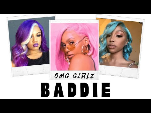 Baddie - OMG Girlz With Lyrics