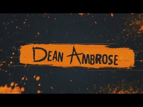 2018 ☁ Dean Ambrose || Custom Titantron ᴴᴰ