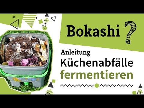 Küchenabfälle fermentieren? ► Anleitung Bokashi herstellen | Video-Tipp
