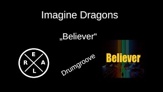 Imagine Dragons - Believer Drumgroove (125 bpm)