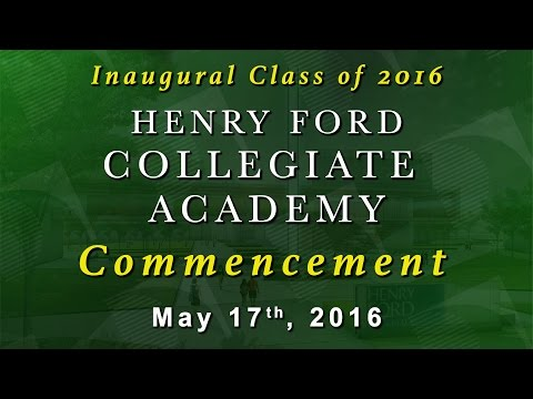 Henry Ford Collegiate Academy 2016 Commencement