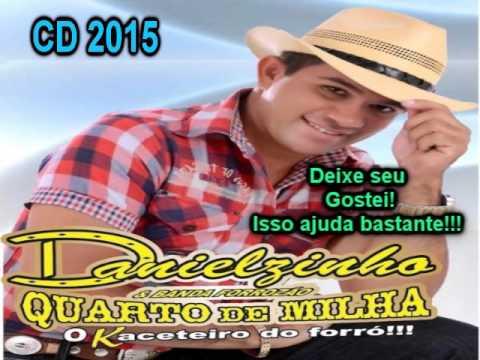 Danielzinho e Forrozão Quarto de Milha CD 2015 Completo