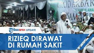 Habib Rizieq Shihab Jalani Perawatan di RS Ummi Bogor, Dirut Rumah Sakit Ungkap Kondisi Sebenarnya