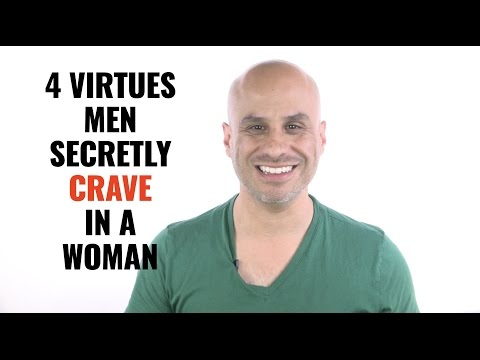 4 Virtues Men Secretly Crave in a Woman