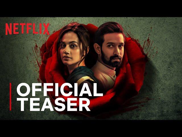 Haseen Dillruba | Official Teaser | Taapsee Pannu, Vikrant Massey, Harshvardhan Rane | Netflix India