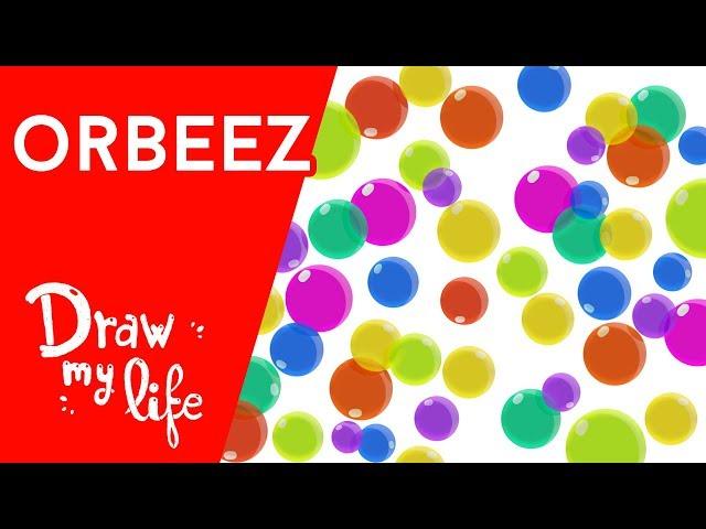 ORBEEZ: Todos sus SECRETOS - Draw My Life en Español