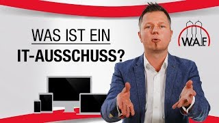 IT Ausschuss: Was ist das? | Betriebsrat Video