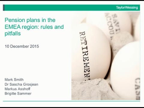 Pension plans in the EMEA region: rules and pitfalls