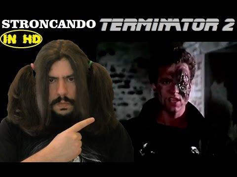 Stroncando Terminator 2