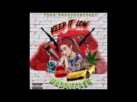 "MADDIECA$H - ""KEEP IT LOW"" รู้แค่นี้ Prod. Bossa On The Beat ( Official Audio )"