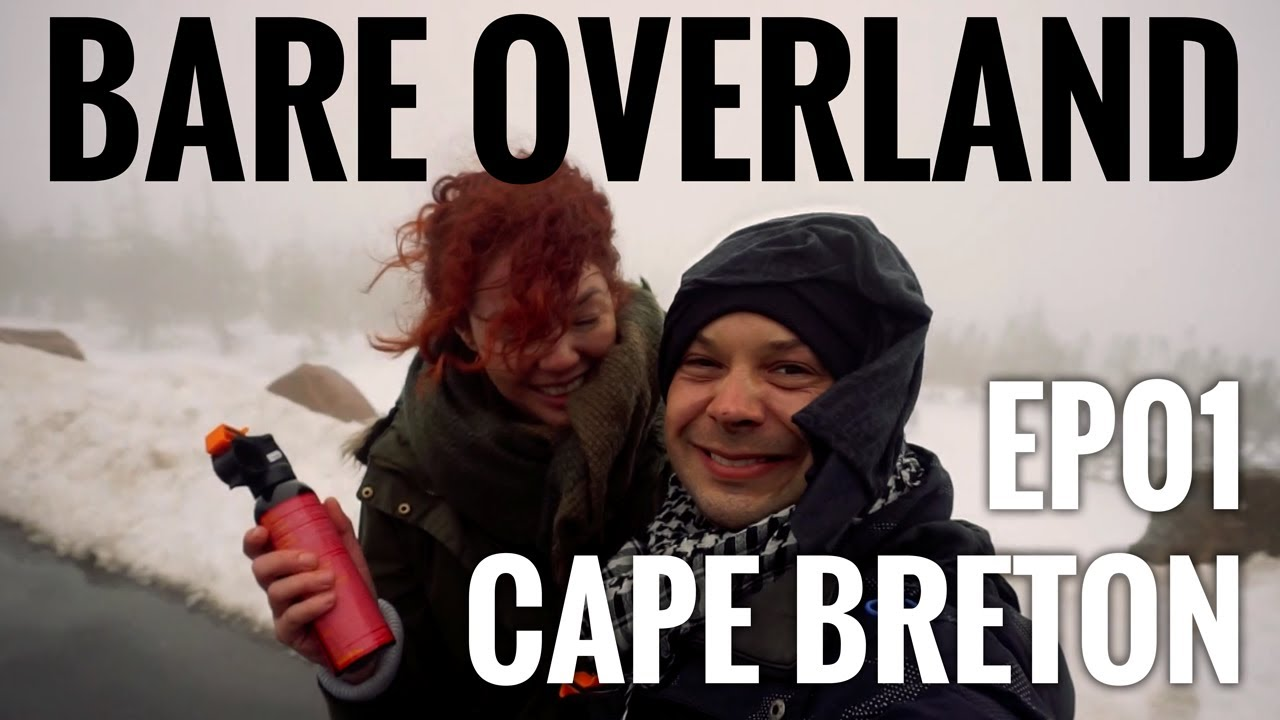 Bare Overland EP01 We Survived Cape Breton