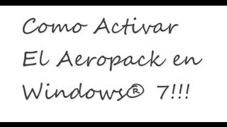 Activar aero peek en Windows 7 | HD