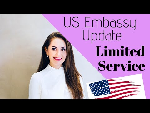 US EMBASSIES Reopening UPDATE (limited Visa Services)