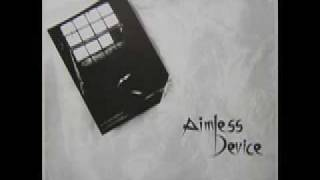 Aimless Device - No Friend of Mine
