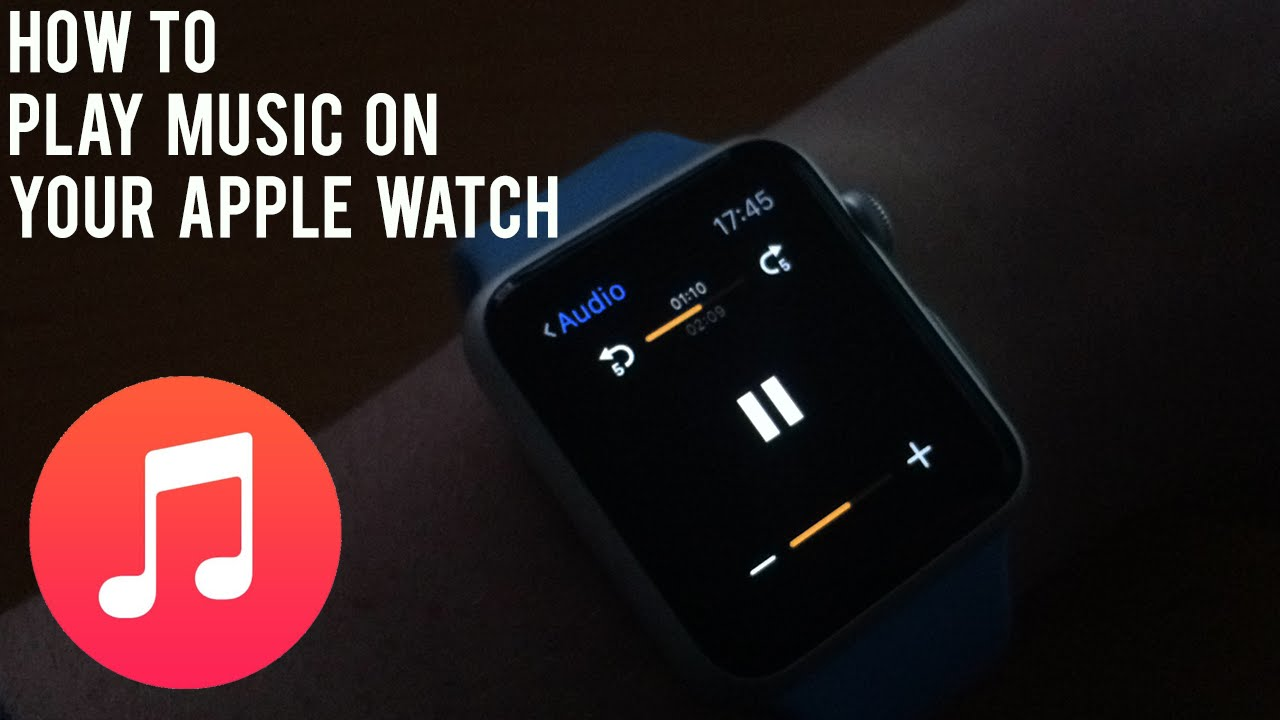 how to play music on your apple watch youtube. Black Bedroom Furniture Sets. Home Design Ideas