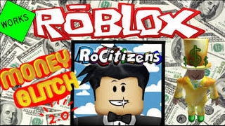 ROBLOX RO CITIZENS MONEY GLITCH! STILL WORKS FEBURARY 2017! NOT PATCHED! (DUPLICATE YOUR HOUSE!)