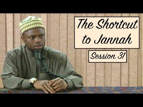 The Shortcut to Jannah | Session 31 | Sh. Okasha Kameny