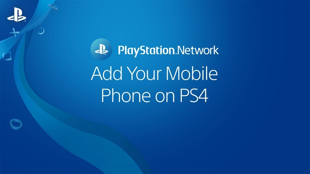 How to add a mobile phone to my PSN account? | PS4