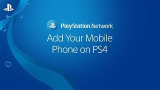 How do add a mobile phone to my PSN account? | PS4