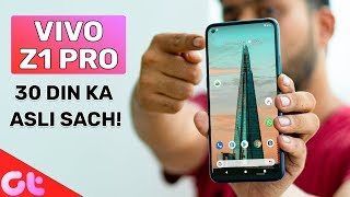 Vivo Z1 Pro Long Term Review After 30 Days | Seriously Worth It? | GT Hindi