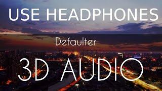 Defaulter (3d Audio Song) R Nait & Gurlez Akhtar | Tera Yaar Defaulter | 3d punjabi songs 2019
