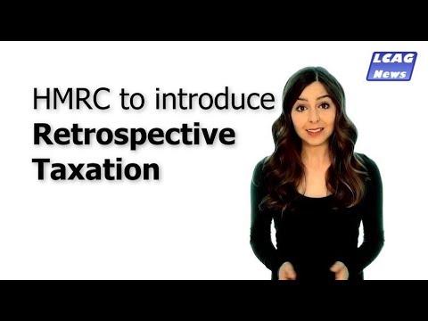HMRC to introduce Retrospective Taxation