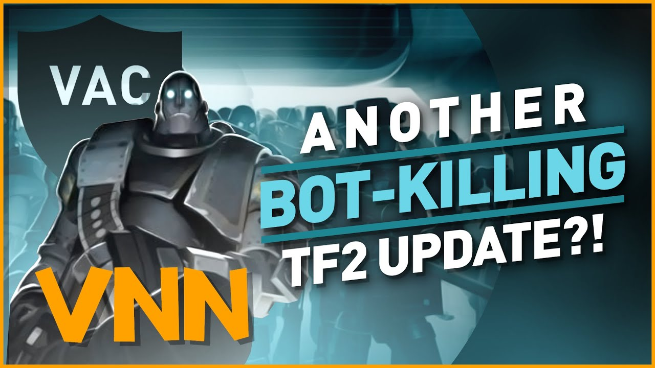 Valve Continues to Fight Team Fortress 2 Bots