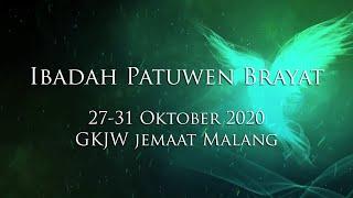 Ibadah Patuwen Brayat 27-31 Oktober 2020 GKJW Jemaat Malang