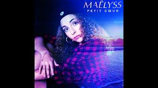 Maëlyss - Petit cœur - Clip officiel