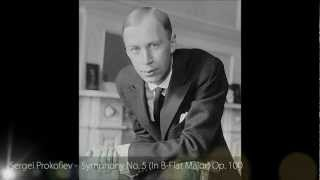 [HQ] Sergei Prokofiev- Symphony No.5 In B-Flat Major Op. 100