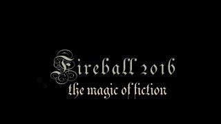 Fireball 2016: The Magic of Fiction - THE VOICES OF UC
