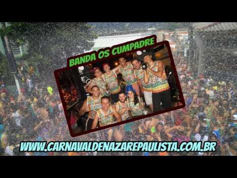 Banda Os Cumpadre - Se Beber Não Dirija (Carnaval de Nazaré Paulista)