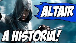 Ficha Completa - A História de Altair Ibn-La'Ahad (Assassin's Creed)