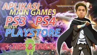 BISA MAIN GAME - GAME PS3 - PS4 DI SEMUA ANDROID DENGAN LANCAR JAYA | Game Android Indonesia