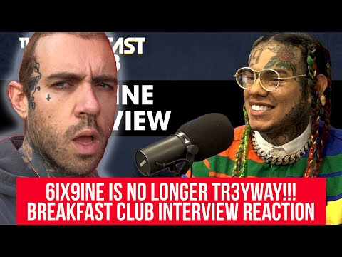 6ix9ine Is No Longer Tr3yway!!! Breakfast Club Interview Reaction