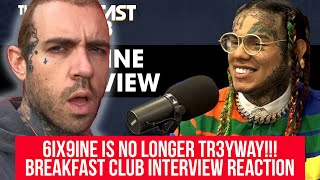 6ix9ine Is No Longer Tr3yway!!! Breakfast Club Interview Reaction