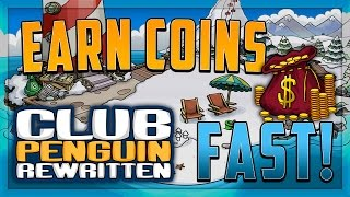 Club Penguin Rewritten - Fastest Way to Earn Coins in CPR (Club Penguin Rewritten Get Coins Fast)