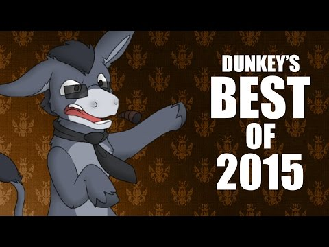 Dunkeys Best of 2015