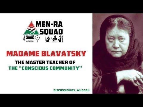 "Madame Blavatsky: The Master Teacher of the ""Conscious Community"""