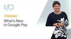 What's New in Google Play (Google I/O'19)