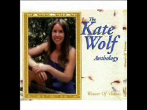 Kate Wolf - Unfinished Life - Lyric.wmv