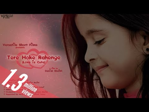 Tere Hoke Rahenge (Love is Cute) - Full Music Video [Full HD]