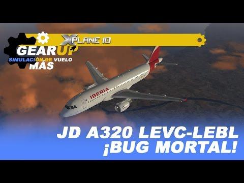 X-Plane 10 | Jar Design A320 | LEVC-LEBL | ¡Bug mortal! | Iberia | Español