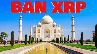 India to BAN XRP & Other Cryptocurrencies