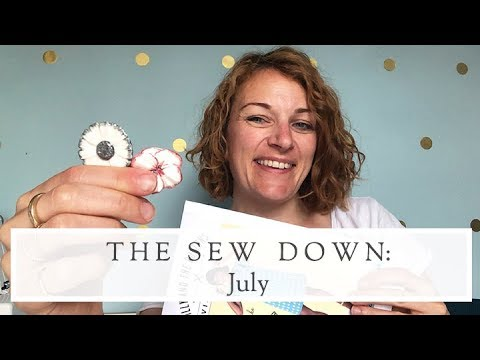 The Sew Down || July || The Fold Line Vlog