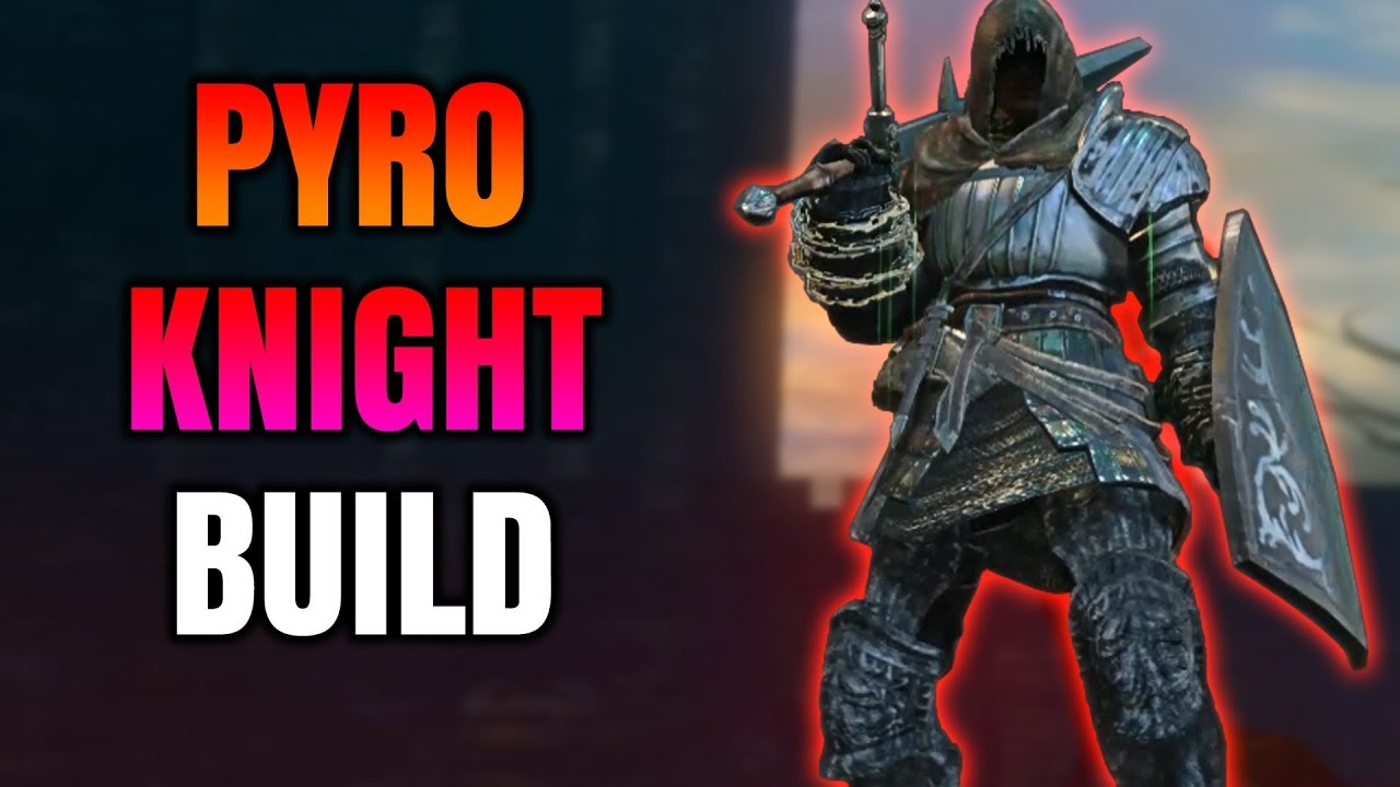 Dark Souls Remastered - Pyromancer Knight Build (PvP/PvE)