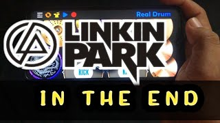LINKIN PARK - IN THE END || cover REAL DRUM