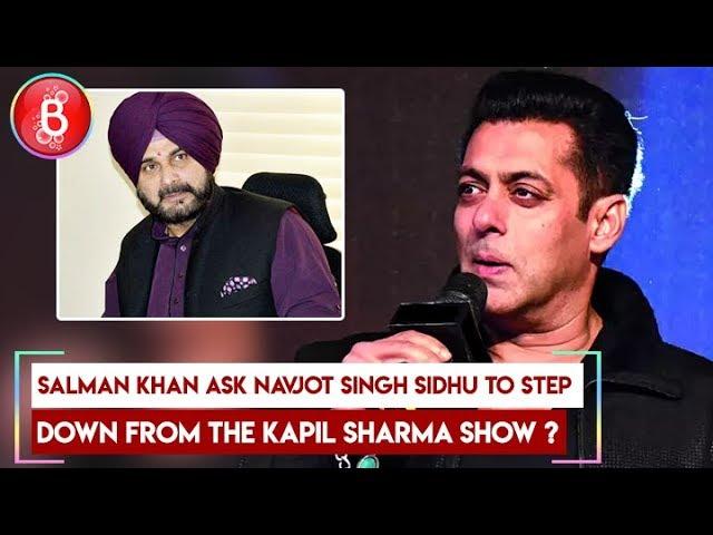 Salman Khan ask Navjot Singh Sidhu to step down from The Kapil Sharma Show ?