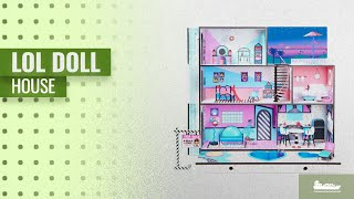 Save Big On LOL Doll House: L.O.L. Surprise! House